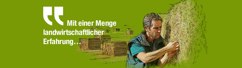 Mit einer Menge landwirtschaftlicher Erfahrung…